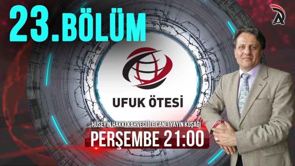 KAHVECİ İLE ATAM TV - UFUK ÖTESİ 12 TEMMUZ PERŞEMBE 21:00'DA
