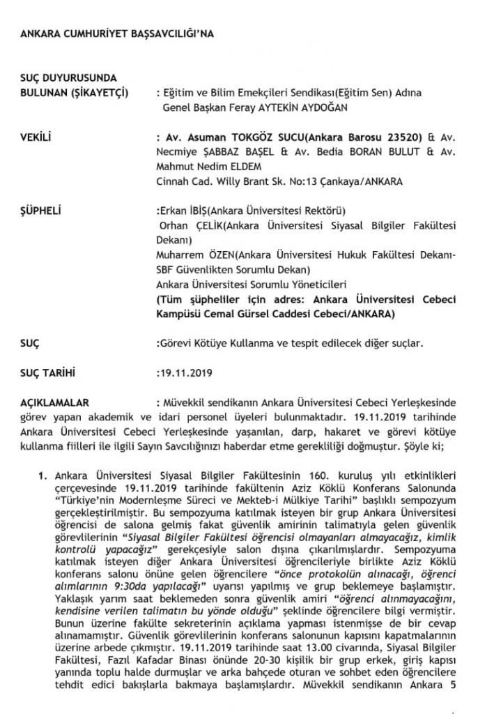 Eğitim Sen saldırılarla ilgili 12 Aralık'ta suç duyurusunda bulunmuştu.