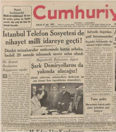 II. Abdülhamit döneminde yabancılara teslim edilen ülke kaynakları Atatürk döneminde satın alınıp millileştirildi. (Cumhuriyet, 14 Ağustos 1935)